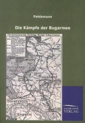 Die Kämpfe der Bugarmee