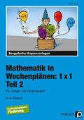 Mathematik in Wochenplänen: 1x1 - Tl.2