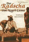 Der Radscha von Negri-Lama