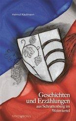 Geschichten und Erzählungen aus Schrattenberg im Weinviertel