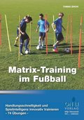 Matrix-Training im Fußball