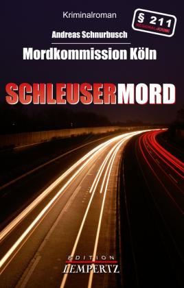 Mordkommission Köln - Schleusermord