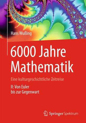 6000 Jahre Mathematik - Bd.2