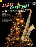 Jazzy Christmas for Tenor Saxophone, w. Audio-CD