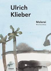 Ulrich Klieber. Malerei