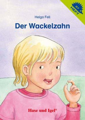 Der Wackelzahn