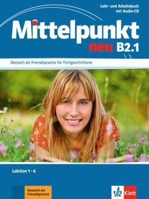 Lehr- und Arbeitsbuch, Lektionen 1-6 mit Audio-CD zum Arbeitsbuch