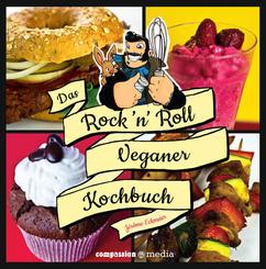 Das Rock'n Roll Veganer Kochbuch