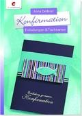 Konfirmation - Einladungen & Tischkarten. Mit Vorlagenbogen