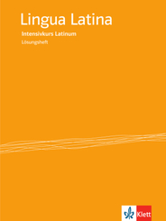 Lingua Latina - Intensivkurs Latinum: Lösungsheft