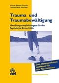 Trauma und Traumabewältigung