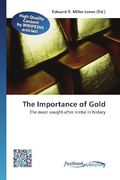 The Importance of Gold