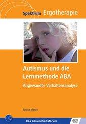 Autismus und die Lernmethode ABA