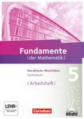 Fundamente der Mathematik, Gymnasium Nordrhein-Westfalen: 5. Schuljahr, Arbeitsheft mit CD-ROM