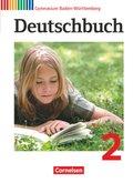 Deutschbuch, Gymnasium Baden-Württemberg, Neubearbeitung: 6. Schuljahr, Schülerbuch; Bd.2