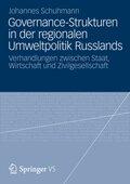 Governance-Strukturen in der regionalen Umweltpolitik Russlands