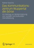 Das Kommunikationszentrum Wuppertal die börse