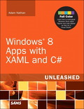 Windows 8 Metro Apps with XAML and C# Unleashed