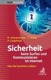 Sicherheit beim Surfen und Kommunizieren im Internet