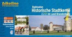 Bikeline Radtourenbuch Radrouten Historische Stadtkerne im Land Brandenburg - Tl.1