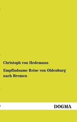 Empfindsame Reise von Oldenburg nach Bremen