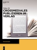 Crossmediales Publizieren im Verlag