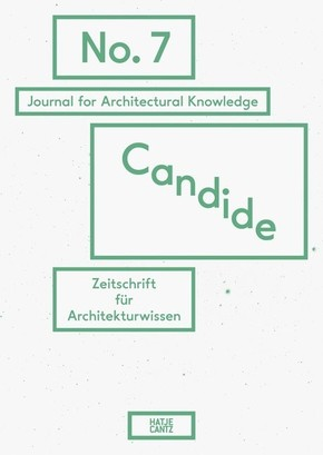 Candide. Journal for Architectural Knowledge - No.7