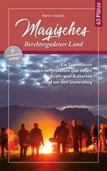 Magisches Berchtesgadener Land, m. 1 Karte