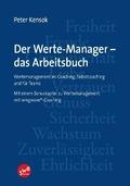 Der Werte-Manager - das Arbeitsbuch