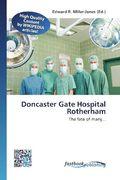 Doncaster Gate Hospital Rotherham