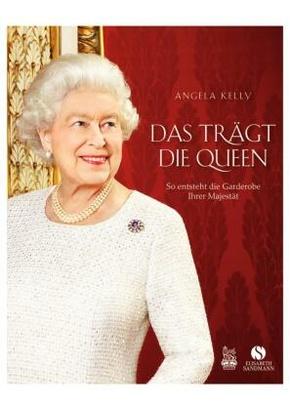 Das trägt die Queen