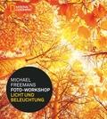 Michael Freemans Foto-Workshop - Licht und Beleuchtung