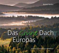 Das Grüne Dach Europas