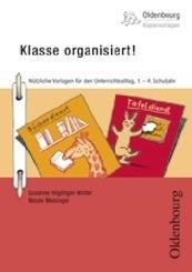 Klasse organisiert!