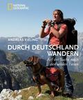 Durch Deutschland wandern - Auf der Suche nach den wilden Tieren