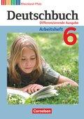 Deutschbuch, Differenzierende Ausgabe Rheinland-Pfalz: 6. Schuljahr, Arbeitsheft