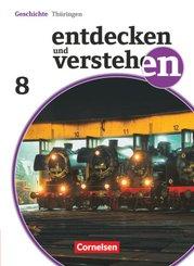 Entdecken und Verstehen, Geschichte Thüringen, Neubearbeitung: Entdecken und verstehen - Geschichtsbuch - Thüringen 2012 - 8. Schuljahr