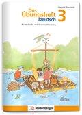 Das Übungsheft Deutsch: 3. Schuljahr, Übungsheft