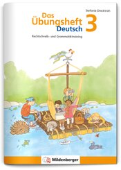 Das Übungsheft Deutsch: Das Übungsheft Deutsch 3