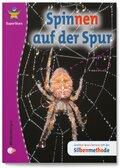 Spinnen auf der Spur