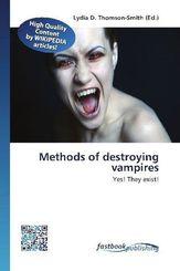 Methods of destroying vampires