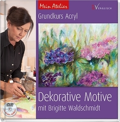 Grundkurs Acryl - Dekorative Motive, m. DVD
