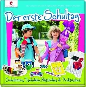 Der erste Schultag - Schultüten, Tischdeko, Nützliches & Praktisches