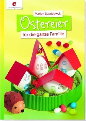 Ostereier für die ganze Familie