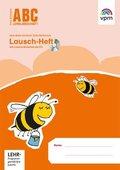 ABC Lernlandschaft, Neubearbeitung: 1. Schuljahr, Lausch-Heft, m. CD-ROM