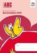 ABC Lernlandschaft, Neubearbeitung: 1. Schuljahr, Buchstaben-Heft (Druckschrift)