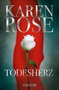 Karen Rose - Todesherz