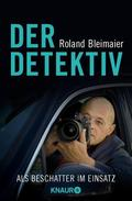 Bleimaier, Der Detektiv