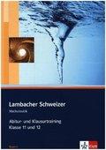 Lambacher-Schweizer, Ausgabe Bayern: Abitur- und Klausurtraining Klasse 11 und 12, Arbeitsheft