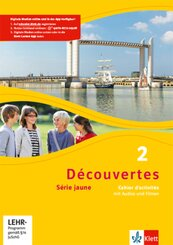 Découvertes - Série jaune: Cahier d'activités, m. MP3-CD und DVD; Bd.2